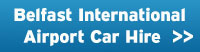 Belfast International Airport Car Hire