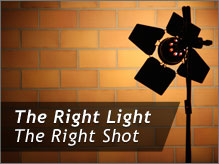 The Right Light - The Right Shot