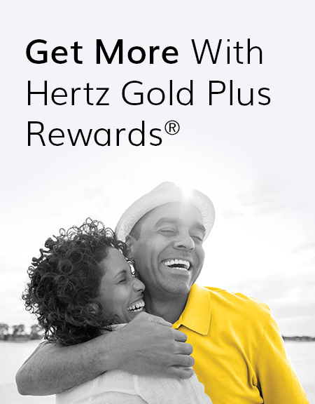 Get more with Hertz Gold Plus Rewards®